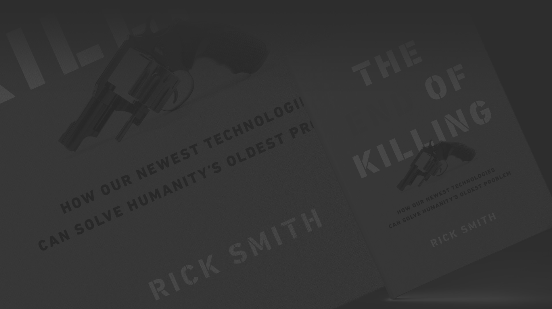 The End of Killing book | Rick Smith