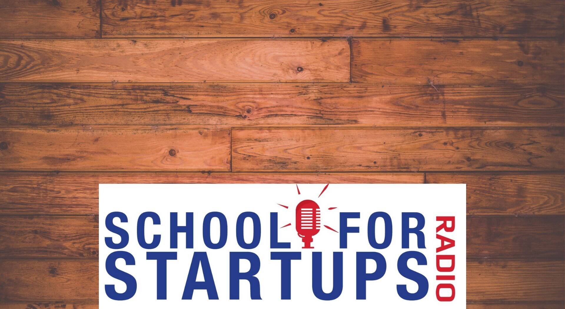 School for Startups podcast featuring Rick Smith
